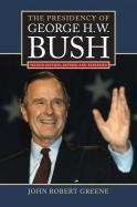 The Presidency of George H. W. Bush