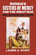 Russia's Sisters of Mercy and the Great War