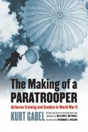 The Making of a Paratrooper