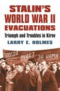 Stalin's World War II Evacuations