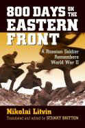 800 Days on the Eastern Front