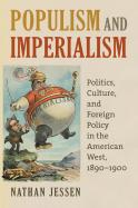Populism and Imperialism