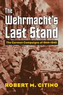 The Wehrmacht's Last Stand