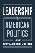 Leadership in American Politics