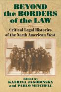 Beyond the Borders of the Law
