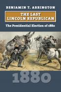 The Last Lincoln Republican