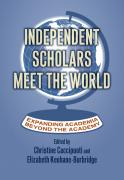 Independent Scholars Meet the World