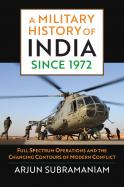 A Military History of India since 1972