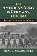 The American Army in Germany, 1918-1923